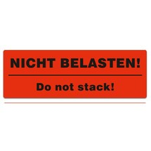 """Haftetiketten """"Nicht belasten - Do not stack"""""""