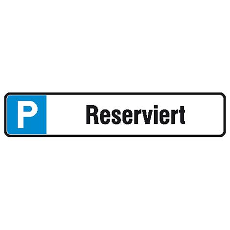 Parkplatz-Reservierungsschild
